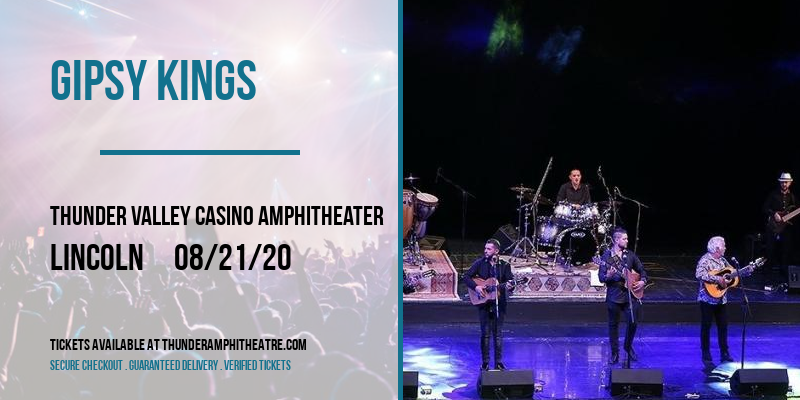 Gipsy Kings at Thunder Valley Casino Amphitheater