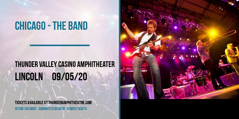 Chicago - The Band at Thunder Valley Casino Amphitheater