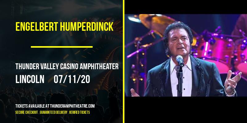 Engelbert Humperdinck at Thunder Valley Casino Amphitheater