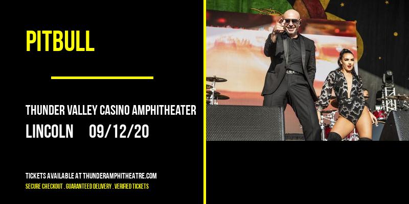 Pitbull at Thunder Valley Casino Amphitheater